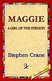 Maggie, Stephen Crane, 1421819090