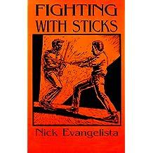 Fighting with Sticks