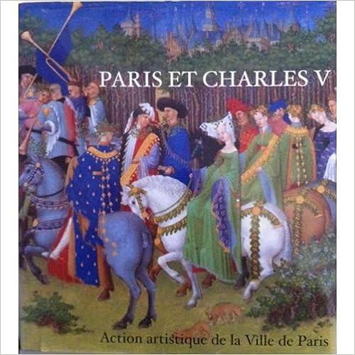 En ligne Paris et Charles V. Arts et architecture epub, pdf
