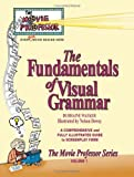 The Fundamentals of Visual Grammar, D. U. H. H. A. I. N. E. WAEKER, 0975887025