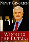 Winning the Future, Newt Gingrich, 0895260425