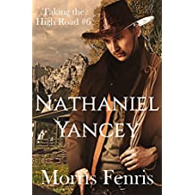 Nathaniel Yancey (Taking the High Road series Book 6)