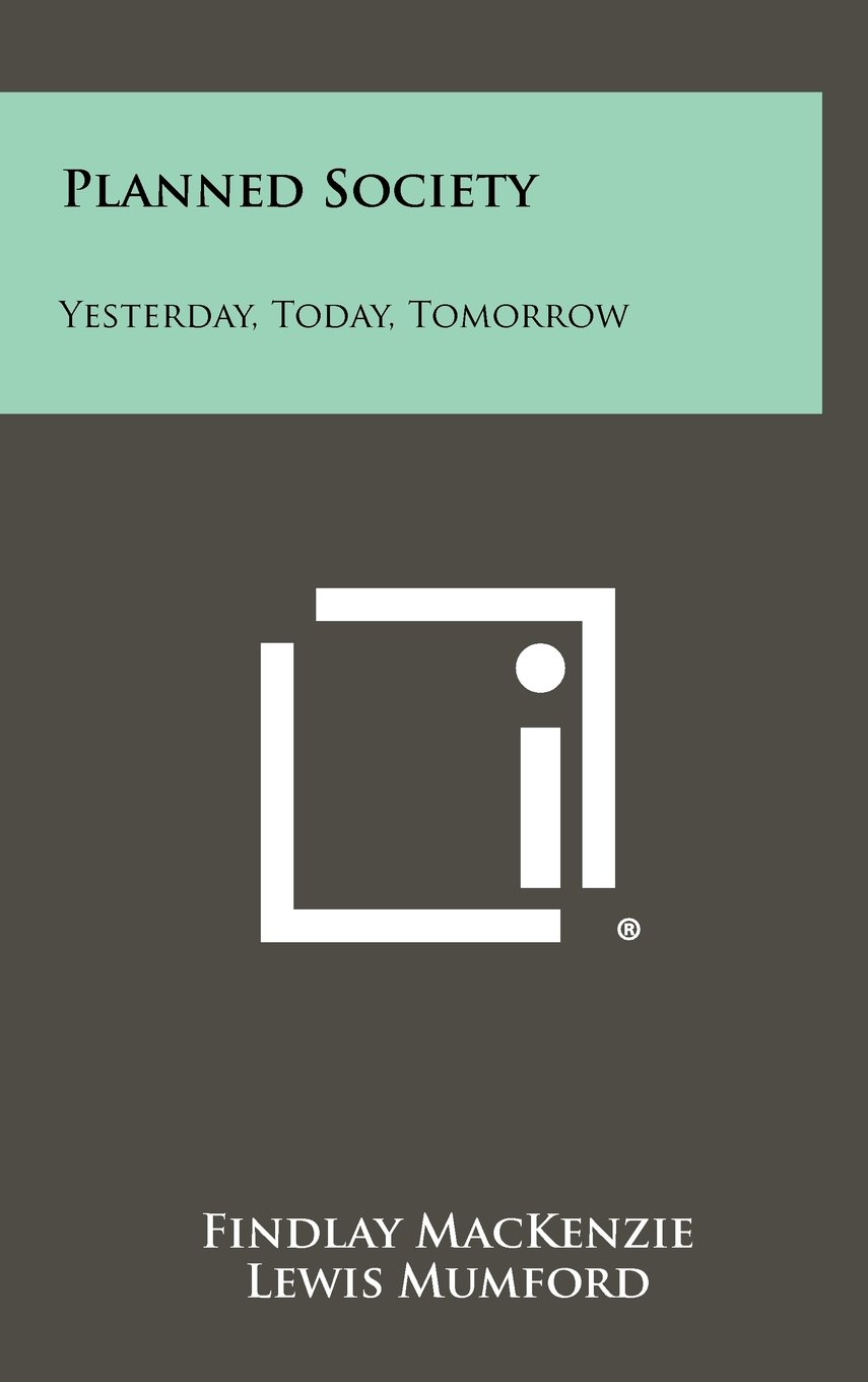 Download Planned Society: Yesterday, Today, Tomorrow ebook