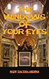 The Windows of Your Eyes, Mary Ragusa-Ahrens, 1420828061