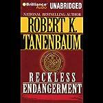 Reckless Endangerment | Robert K. Tanenbaum