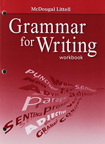 McDougal Littell Literature: Grammar for Writing Workbook Grade 7