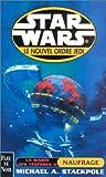 Star wars : La marée des ténébres 2 : Naufrage