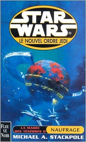 En ligne Star wars : La marée des ténébres 2 : Naufrage pdf