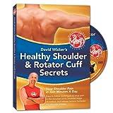 Healthy Shoulder & Rotator Cuff Secrets