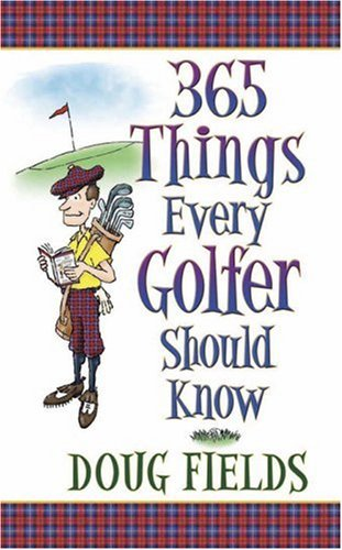 365 Things Every Golfer Should Know