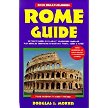 Rome Guide: Your Passport to Great Travel!
