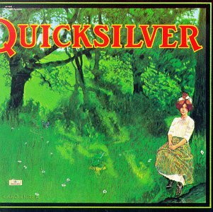 Release Shady Grove By Quicksilver Messenger Service