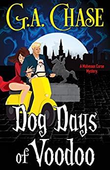 Dog Days of Voodoo (A Malveaux Curse Mystery Book 1) by [Chase, G.A.]