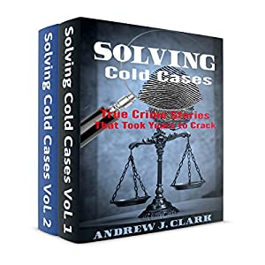 Solving Cold Cases Box Set: 2 Books in 1 Audiobook