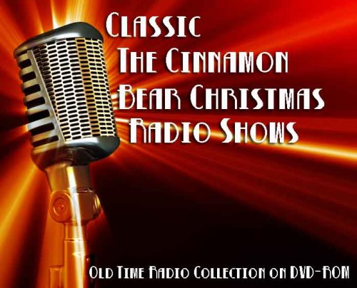 (26 Classic The Cinnamon Bear Christmas Old Time Radio Broadcasts on DVD (over 5 Hours 20 Minutes running time))