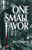 One Small Favor, Jerry Parkhurst, 0915214369