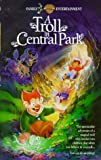 Troll in Central Park [VHS]