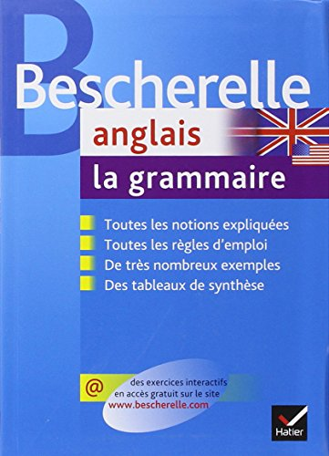 Bescherelle - anglais : la grammaire (French Edition) (French and English Edition)