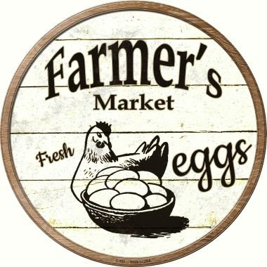 Smart Blonde Farmers Market Eggs Novelty Metal Circular Sign C-593 from Smart Blonde