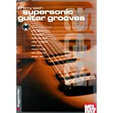 Supersonic Guitar Grooves ~ Jeremy Sash