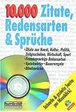 10.000 Zitate, Redensarten und Sprüche. CD- ROM für Windows 95/98/2000 und NT 4.0