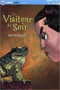 Le Visiteur du soir par Hubert  Ben Kemoun