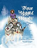 img - for Four-Legged Heroes: The Mama Magina Books book / textbook / text book