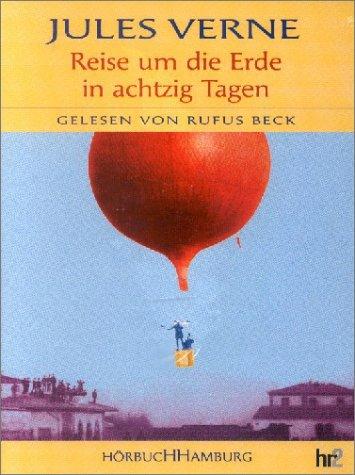 Reise um die Erde in 80 Tagen Hörkassette – Audiobook, 1. Januar 2001 Jules Verne Rufus Beck Hörbuch Hamburg 3899030303