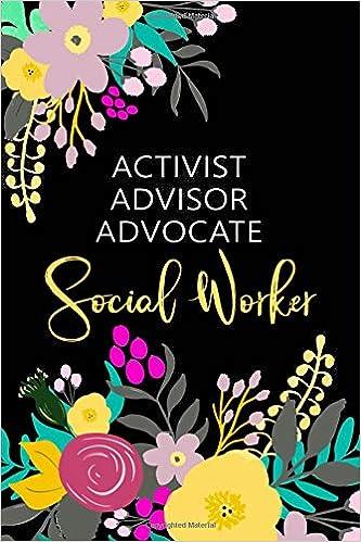 Activist Advisor Advocate - Social Worker: Blank Lined ...