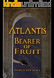 Atlantis: Bearer of Fruit