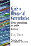 img - for Guide to Managerial Communication (6th Edition) book / textbook / text book