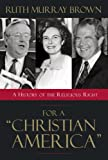 For a Christian America, Ruth Murray Brown, 1573929735