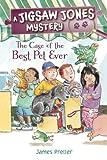 JIGSAW JONES: BEST PET EVER (Jigsaw Jones Mysteries)
