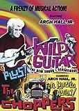 Wild Guitar / The Choppers [DVD]