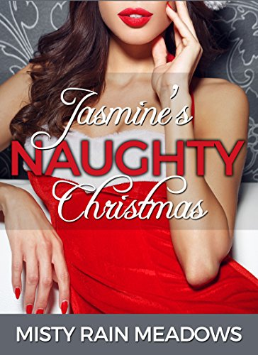 Jasmine's Naughty Christmas: Older Man Younger Woman Taboo Christmas Xmas Erotika (Mrs Christmas Outfit)