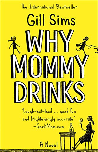 Why Mommy Drinks -