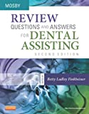 Review Questions and Answers for Dental Assisting, Mosby, 0323101704