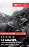 Image de La bataille de la Marne: Une première victoire des Alliés porteuse d'un nouvel espoir (Grandes B