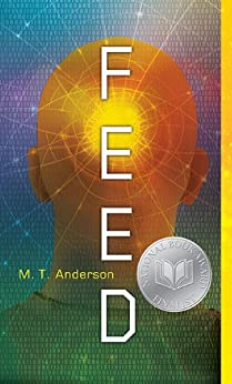 Feed by [Anderson, M. T.]