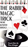 The Rabbi's Magic Trick, David S. Bird and Ron Klinger, 0575065958