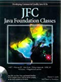 JAVA Foundation Classes, Daniel I. Joshi, 0764580418
