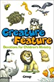 Creature Feature Devotions for Children's Ministry, , 0764422294