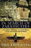 In Search of Zarathustra, Paul Kriwaczek, 0297646222