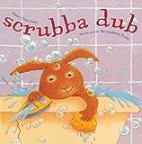 Scrubba Dub, Nancy Van Laan, 1416978593