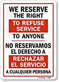 SmartSign by Lyle S-6800-PL-14 We Reserve Right To Refuse Service To Anyone Plastic Sign, Bilingual, 14'' x 10'', Black on Yellow