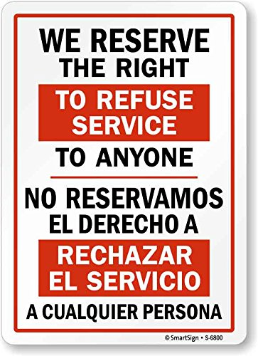 refuse service sign - 3