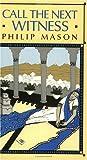 Call the Next Witness, Philip P. Mason, 0226509559