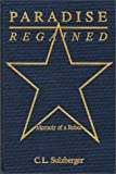 Paradise Regained : Memoir of a Rebel, Sulzberger, C. L., 0275930769