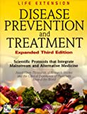 Disease Prevention and Treatment, Life Extension Staff and Medical Advisary Board Staff and William Faloon, 0965877744