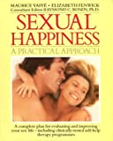 img - for Sexual Happiness: A Practical Approach book / textbook / text book